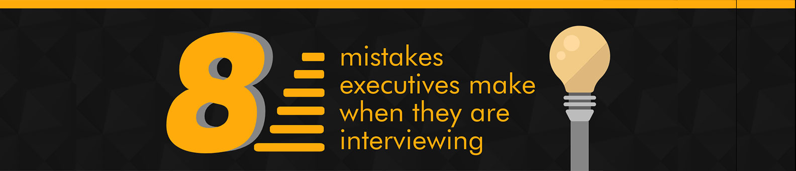 8 mistakes executives make when interviewing